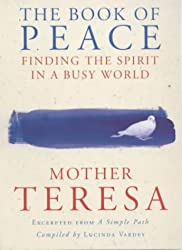 The Book of Peace: Finding the Spirit in a Busy World