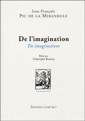 De l'imagination : De imaginatione par Jean Pic de la Mirandole
