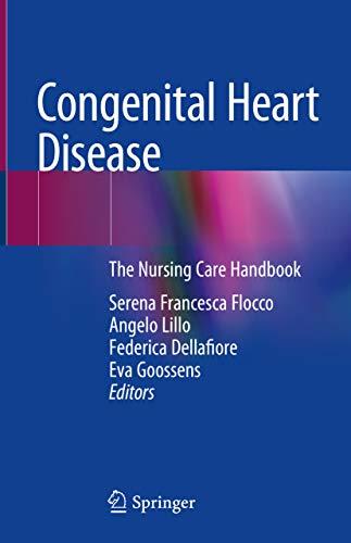 Congenital Heart Disease: The Nursing Care Handbook por Serena Francesca Flocco epub
