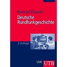 Deutsche Rundfunkgeschichte (Uni-Taschenbücher M)