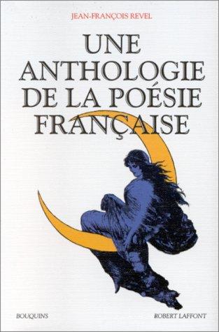 Une Anthologie de la poésie française
