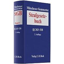 Münchener Kommentar zum Strafgesetzbuch  Bd. 5: §§ 263-358 StGB