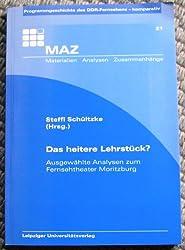 Das heitere Lehrstück?: Ausgewählte Analysen zum Fernsehtheater Moritzburg