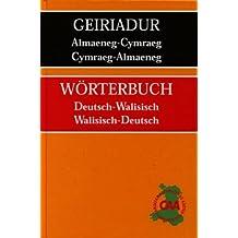 Geiriadur Almaeneg-Cymraeg, Cymraeg-Almaeneg/Worterbuch Deutsch-Walisisch, Walisisch-Deutsch