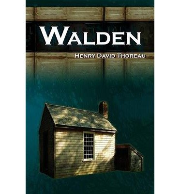[(Walden - Life in the Woods - The Transcendentalist Masterpiece )] [Author: Henry David Thoreau] [Oct-2012]