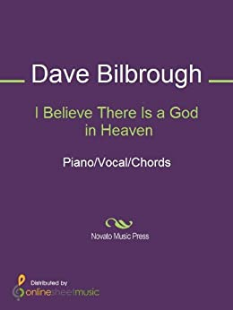 I Believe There Is a God in Heaven par [Dave Bilbrough]