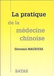 La pratique de médecine chinoise