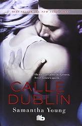 Calle Dublin / On Dublin Street