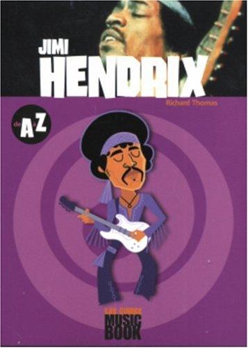 Jimmy Hendrix de A à Z par Richard Thomas