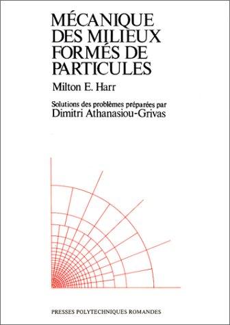 Mécanique des milieux formés de particules