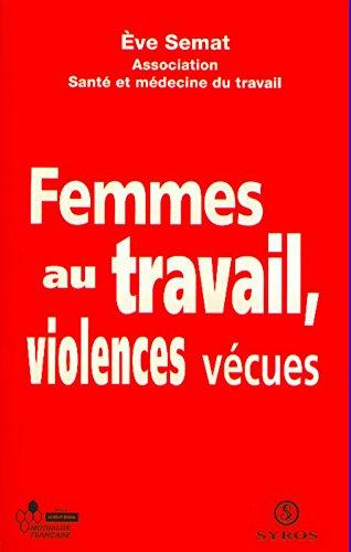 Femmes au travail : violences vécues