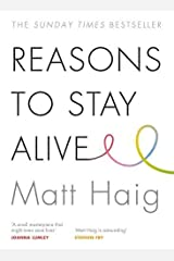 Reasons to Stay Alive Paperback