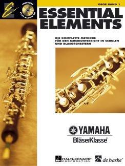 ESSENTIAL ELEMENTS 1 - arrangiert für Oboe - mit CD [Noten / Sheetmusic] aus der Reihe: YAMAHA BLAESERKLASSE