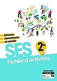 Sciences économiques et sociales 2de : Fichier d'activités...