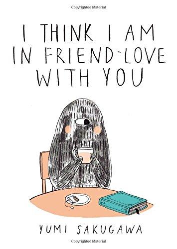 I think i am in friend-love with you editado por