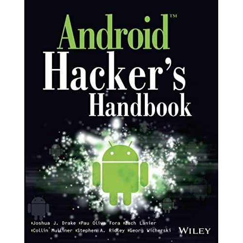 [Android Hacker's Handbook] [Author: Drake, Joshua J.] [March, 2014]