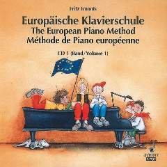 Preisvergleich Produktbild EUROPAEISCHE KLAVIERSCHULE 1 - arrangiert für mit CD - Klavier [Noten / Sheetmusic] Komponist: EMONTS FRITZ