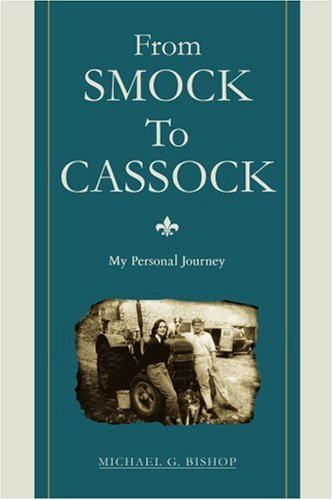From Smock To Cassock: My Personal Journey