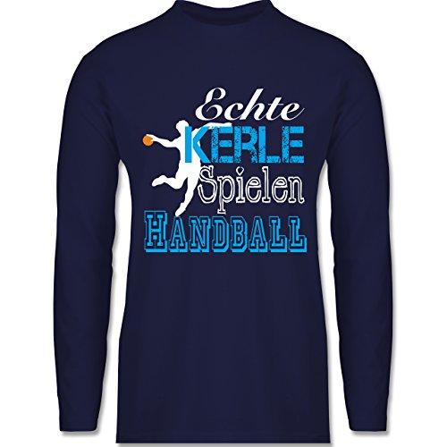 Shirtracer Handball - Echte Kerle Spielen Handball Weiß - Herren Langarmshirt Navy Blau