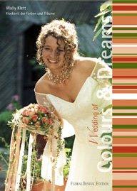(Hochzeit der Farben & Träume: Wedding of Colours & Dreams)