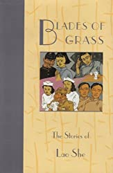 Blades of Grass: The Stories of Lao She (Fiction from modern China) by She Lao (1999-12-31)