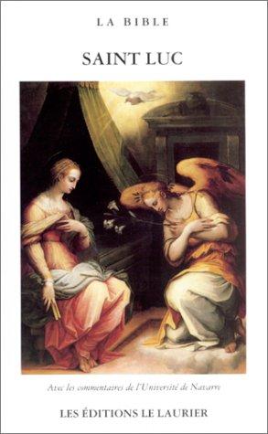 L'Evangile selon Saint Luc, textes français et latin