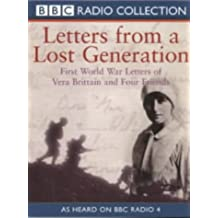 Letters from a Lost Generation: First World War Letters of Vera Brittain and Four Friends (BBC Radio Collection)