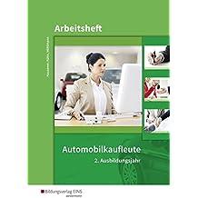 Automobilkaufleute: 2. Ausbildungsjahr: Arbeitsheft mit Lernsituationen