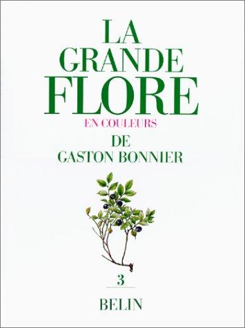 La Grande flore en couleurs de Gaston Bonnier, tome 3. Texte