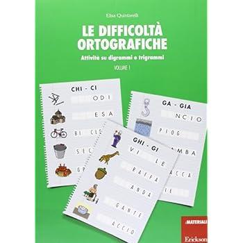 Le Difficoltà Ortografiche: 1
