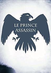 Mickael Duclercq - Le Prince Assassin (Chroniques de mercenaires t. 1)