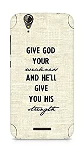 AMEZ give god your weakness and he will give strength Back Cover For Acer Z630S