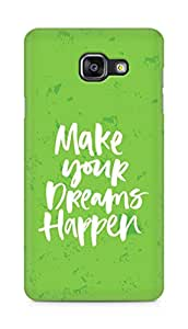AMEZ make your dreams happen Back Cover For Samsung Galaxy A5 (2016 EDITION)