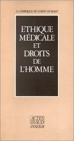 Ethique médicale et droits de l'homme