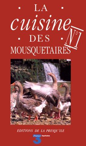 La cuisine des mousquetaires, tome 1 par Micheline
