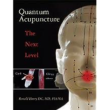 Quantum Acupuncture The Next Level (English Edition)