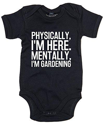 Physically, I'm Here. Mentally, I'm Gardening, Gedruckt Baby Strampler - Schwarz/Weiß 6-12 Monate