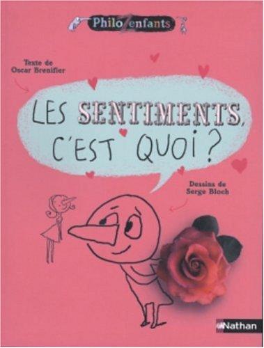Les Sentiments, c'est quoi ? par Oscar Brenifier