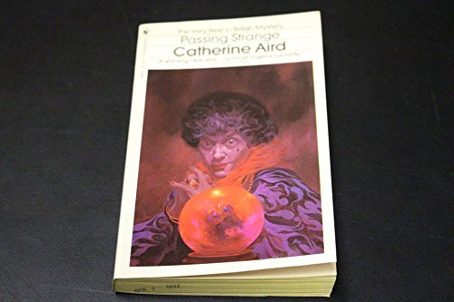 Passing Strange by Catherine Aird (1982-08-01)