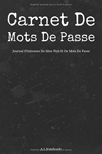Carnet de Mots de Passe: A5 - 105 pages - 312 mots de passe - Couverture souple - MDP3 - par A L Notebooks