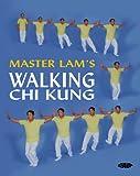Master Lam's Walking Chi Kung