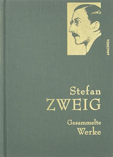 Stefan Zweig - Gesammelte Werke (IRIS®-Leinen) (Anaconda Gesammelte Werke) -