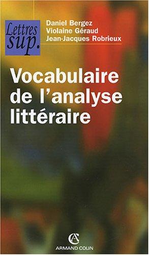 Vocabulaire de l'analyse littéraire par Daniel Bergez, Violaine Géraud, Jean-Jacques Robrieux
