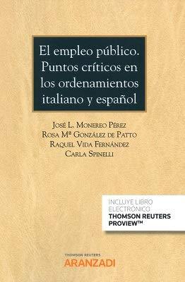 El empleo público. Puntos críticos en los ordenamientos italiano y español (Papel + e-book) (Cuadernos - Aranzadi Social)