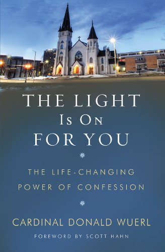 The Light Is On For You: The Life-Changing Power of Confession (English Edition) Word Among Us Press