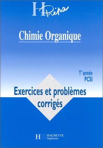Chimie organique : 1re année PCSI par Claude Mesnil