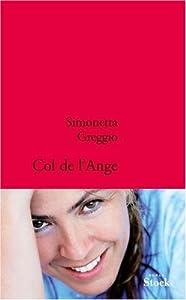 vignette de 'Col de l'Ange (Simonetta Greggio)'