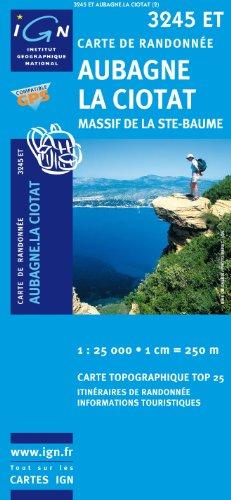 Top25 3245ET ~ Aubagne, La Ciotat, Massif de la Ste-Baume carte de randonnée avec une règle graduée gratuite