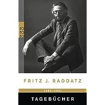 Tagebücher 1982 - 2001 (Raddatz: Tagebücher, Band 1)