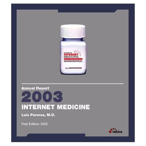 Annual Report 2003: Internet Medicine